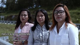 lagu rohani terbaru | MASIH ADA KESEMPATAN | Lestari Trio | Official Musik Video