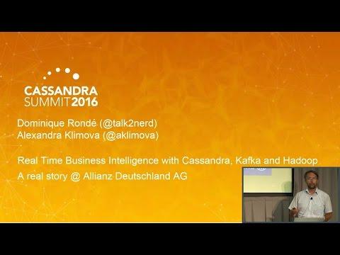 Real Time Business Intelligence w Kafka, Hadoop (A. Klimova, D. Rond, Allianz D. AG) C* Summit 2016