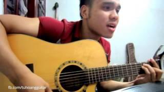 [Guitar] Giá Như Anh Lặng Im (OnlyC) - Cover Tú Hoàng Guitar ★