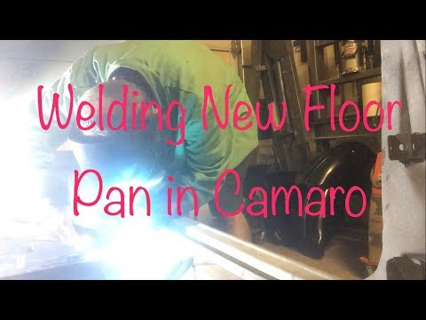 Welding New Floor Pan in our Chevy Camaro Project