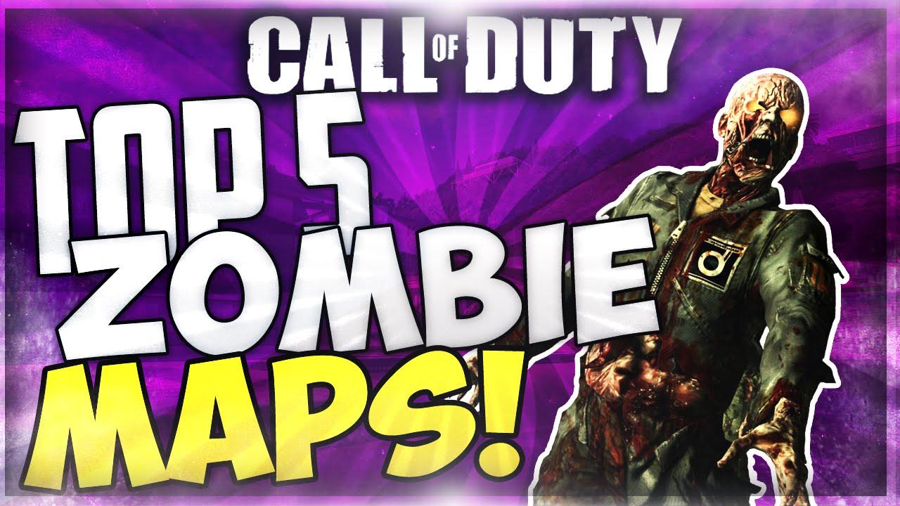 Top 5 Zombie Maps\