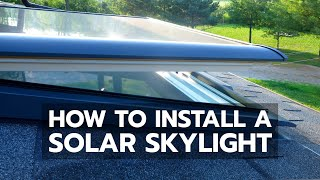 How To Install a VELUX Solar Skylight