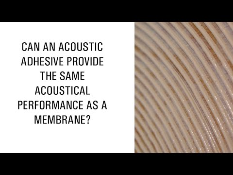 Can an acoustic adhesive provide the same acoustical performance as a membrane?