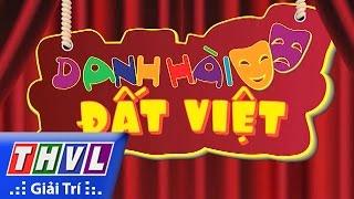 THVL | Danh hài đất Việt - Tập 46: Trinh Trinh, Tiến Luật, Thu Trang, Thái Duy,...