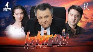 Iztirob (o'zbek serial) | Изтироб (узбек сериал) 4-qism
