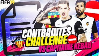 FIFA 19 | CARRIERE VALENCE : CONTRAINTE CHALLENGE VS CAPITAINE KEBAB