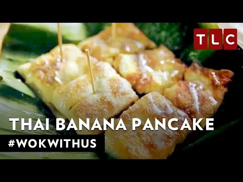 How to Make Roti Gulay (Thai Banana Pancake) | #WokWithUs S1E5