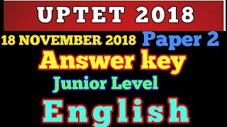 Answer key UPTET 2018: ENGLISH : Paper 2 (Junior level)