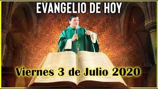EVANGELIO DE HOY Viernes 3 de Julio de 2020 con el Padre Marcos Galvis