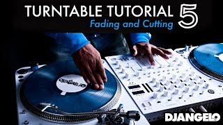 Turntable Tutorial 5 - FADING & CUTTING (Mixer Scratch Technique)
