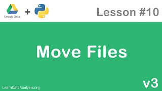 Google Drive API In Python | Move Files