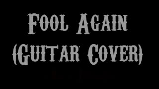 Fool Again - Westlife (Guitar Cover With Lyrics & Chords)