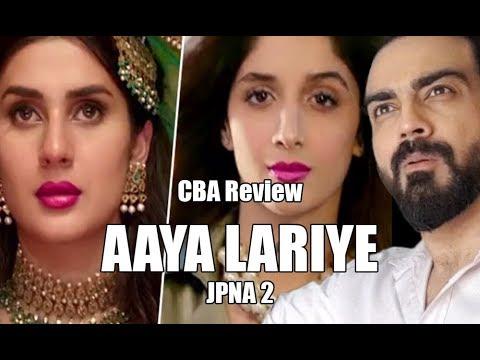 Aaya Lariye   Jawani Phir Nahi Ani 2   CBA Review