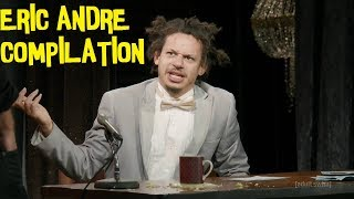 Eric Andre Compilation! THANKS FOR 6 SUBS!