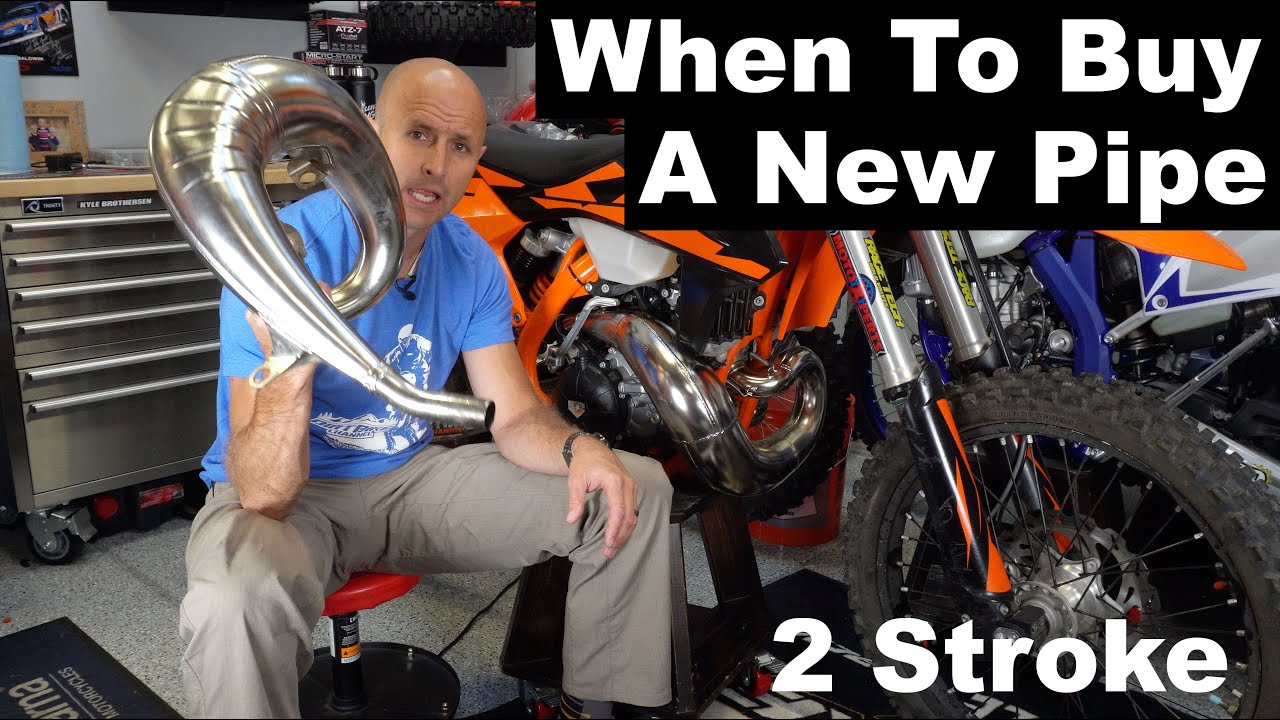 When To Buy a New 2 Stroke Pipe