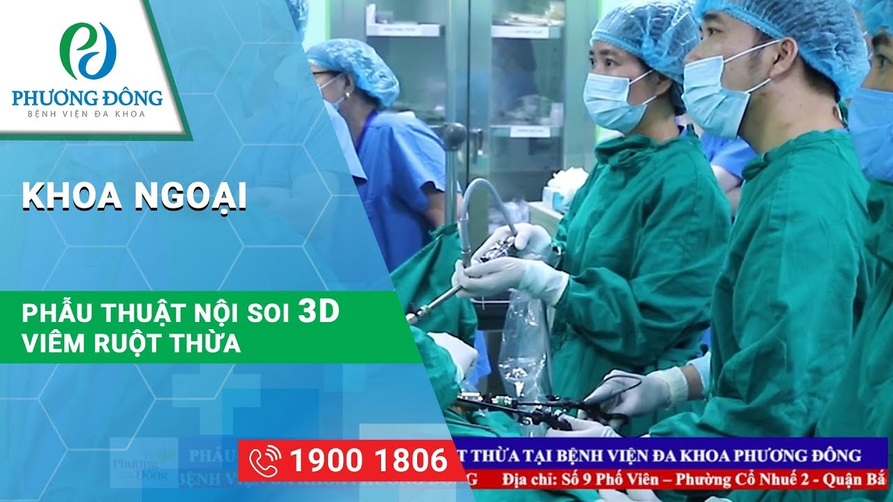 Phẫu thuật Nội soi ruột thừa 3D || Khoa Ngoại || Bệnh viện Đa khoa Phương Đông