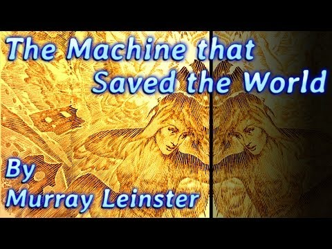 The Machine that saved the World by Murray Leinster, read by Phil Chenevert, unabridged audiobook