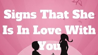 Signs That She Is In Love With You