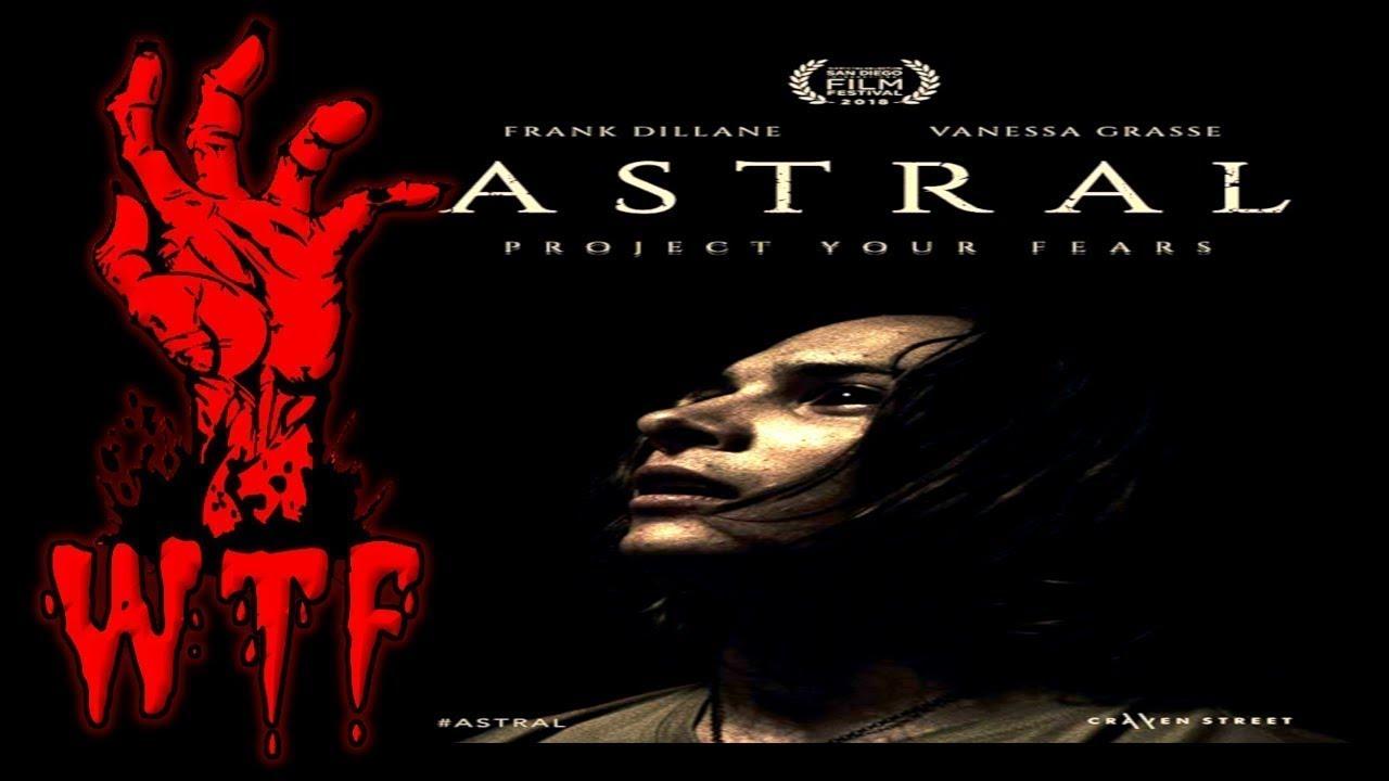 «ASTRAL» (2019).Смотреть фильмы 2018 года.  трейлер hd.