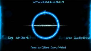 Download lagu INCH DHOL REMIX - Zora Randhawa - Dr. Zeus Ft. Fateh || DHOL REMIX