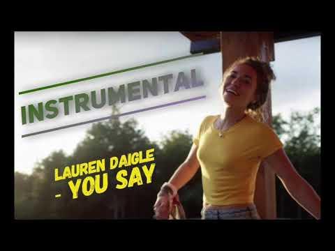 Lauren Daigle - You Say (Instrumental)