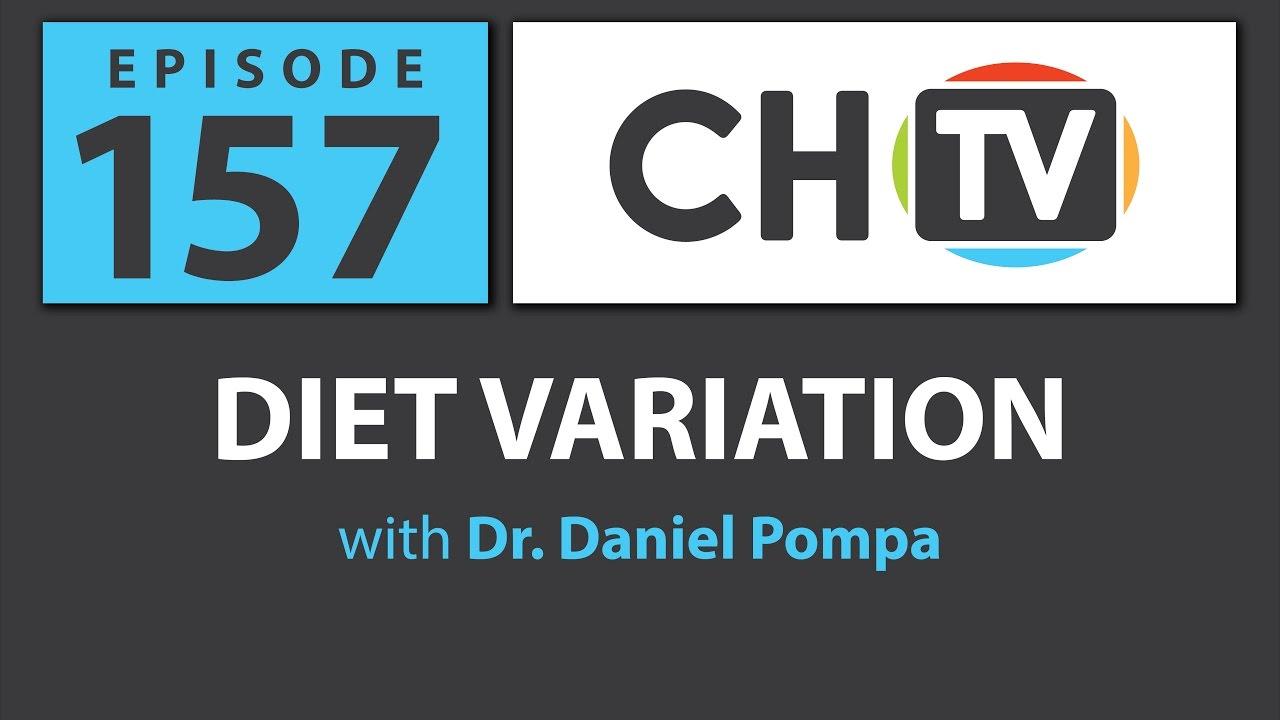 Diet Variation - CHTV 157