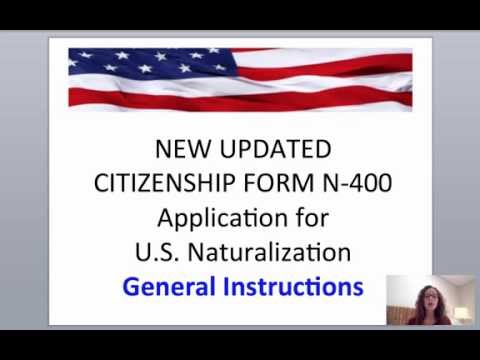 UPDATED U.S. CITIZEN FORM N-400 INSTRUCTIONS