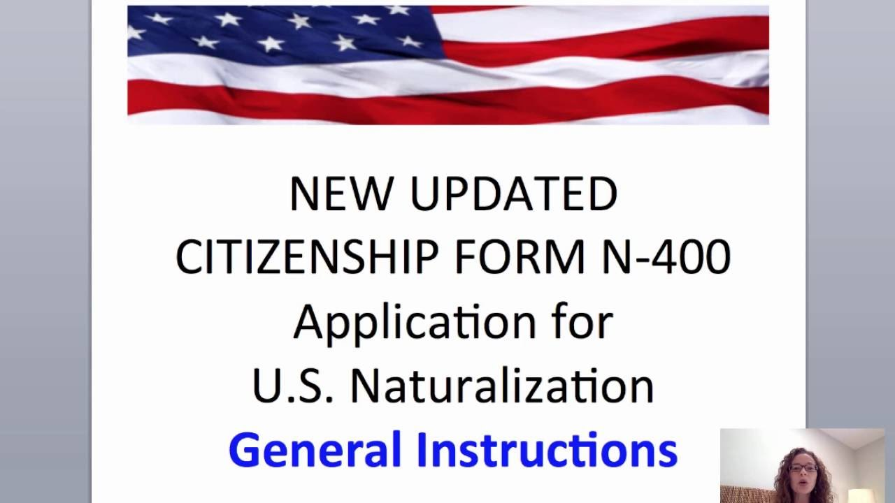 UPDATED U.S. CITIZEN FORM N-400 INSTRUCTIONS - YouTube