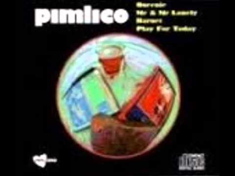 Pimlico - Me And Mr Lonely