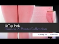 10 Top Pink Women'S Pants Collection Spring 2017 Collection