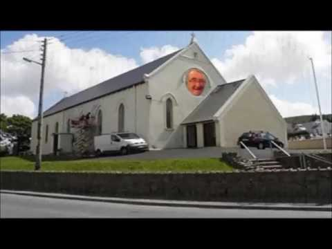 Fr Michael Herrity Annagry Parish Co Donegal wants this video BANNED from You Tube.Why?
