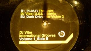 PIMP - The light ( Dj Vibe remix )