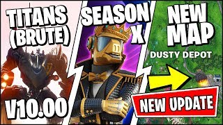 *NEW* Fortnite SEASON X PATCH NOTES (V10.00) - SEASON X SKINS EARLY, NEW POI, BRUTE VEHICLE, VAULTED