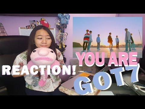 GOT7 - YOU ARE REACTION