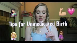 10 Things Your Labor Nurse Wants You to Know about Unmedicated Birth