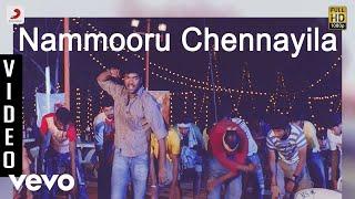 Adhe Neram Adhe Idam - Nammooru Chennayila Video | Jai, Vijayalakshmi | Premgi