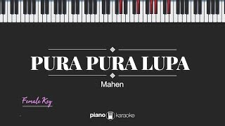 Download lagu Pura Pura Lupa (FEMALE KEY) Mahen (KARAOKE PIANO)