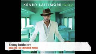 Kenny Lattimore - Days Like This