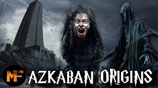 History of Azkaban Prison (Origins Explained)