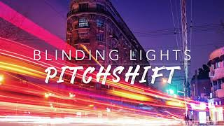8D Blinding Lights — The Weeknd | PitchShift