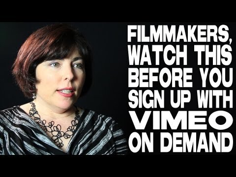 Filmmakers, Watch This Before You Sign Up With Vimeo On Demand by Sheri Candler