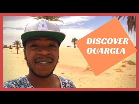 DISCOVER MY CITY - OUARGLA