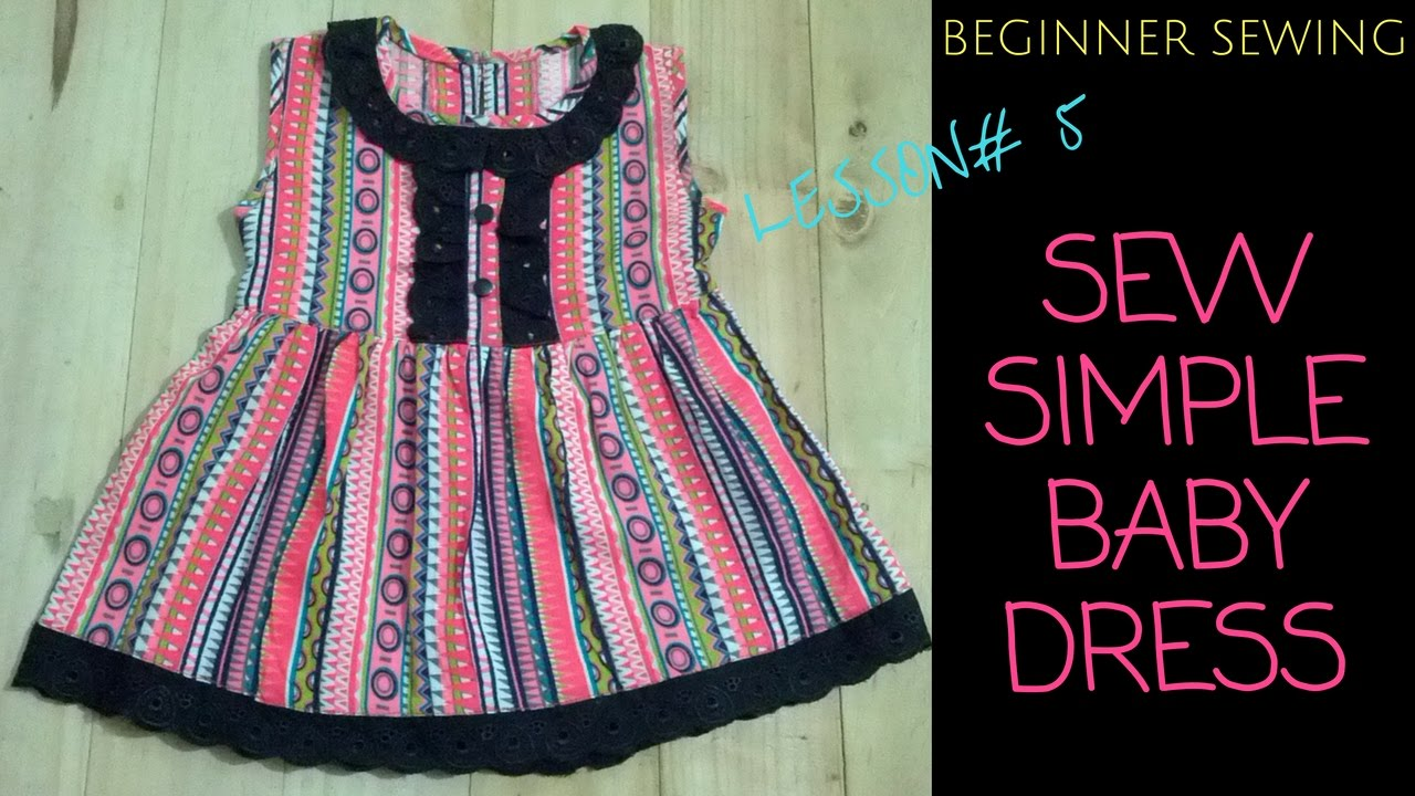 28b55c8ef649 How to Sew A Simple Baby Dress with Pattern - Beginners Sewing ...