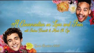 A Conversation On Love & Fear with Joshua Bassett & Mark St. Cyr
