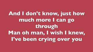 HONNE - Crying Over You (LYRICS)