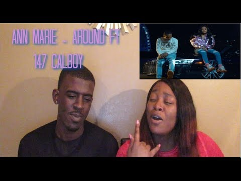 Download Ann Marie Around Ft 147 Calboy Reaction MP3, MKV