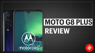 Moto G8 Plus review: Does it justify its price of Rs 13,999