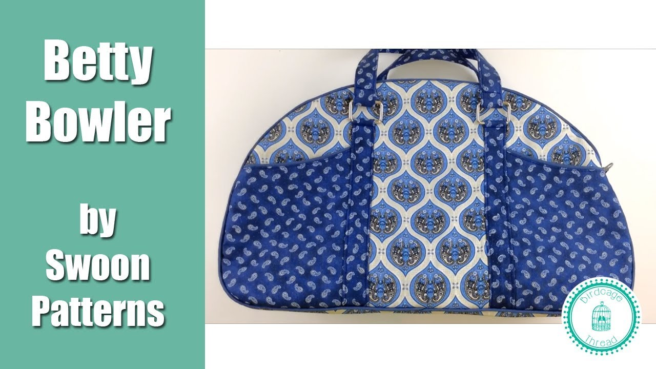 dfdab96690 Betty Bowler Bag by Swoon Patterns - Full Tutorial - YouTube