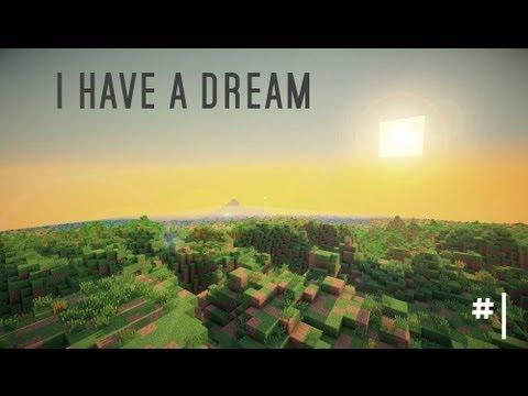 I have a dream -  Minecraft'Adventure #1
