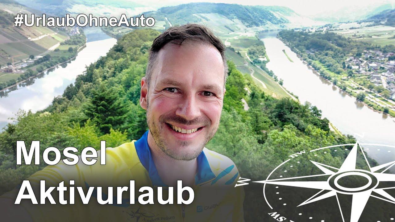 Aktivurlaub und Ausflugsziele an der Mosel in Rheinland-Pfalz